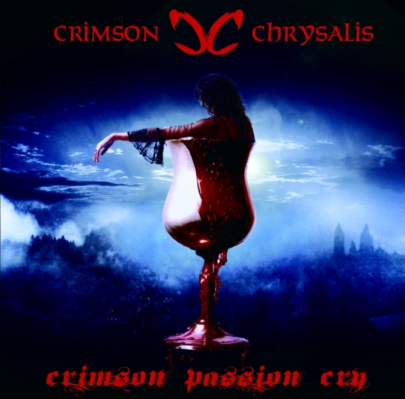 Crimson Chrysalis - Crimson Passion Cry